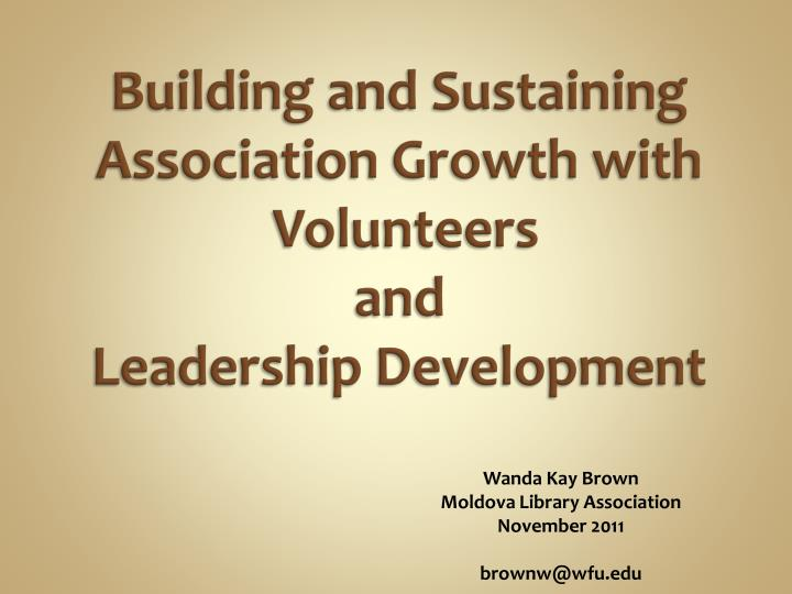 Building and Sustaining Association Growth with