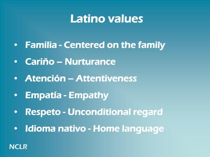 Latino values