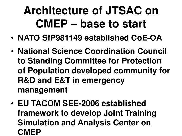 Architecture of JTSAC on CMEP – base to start