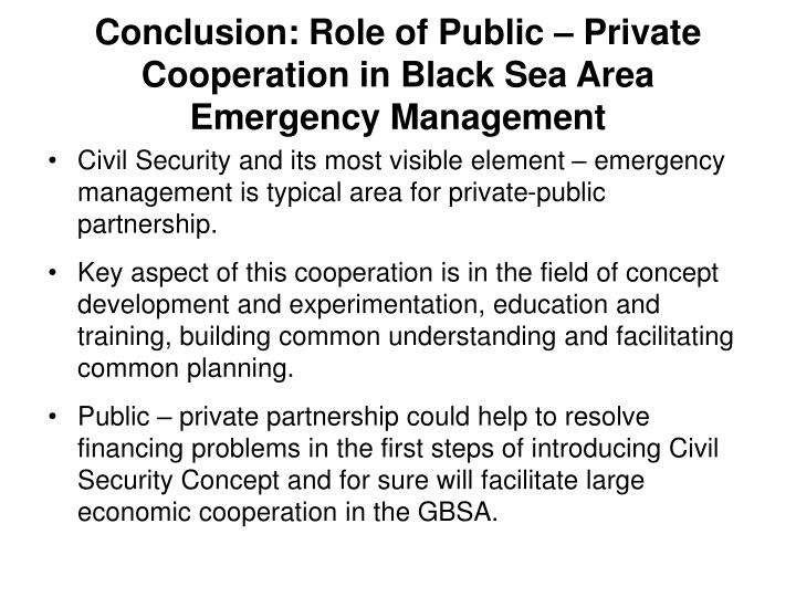 Conclusion: Role of Public – Private Cooperation in Black Sea Area Emergency Management