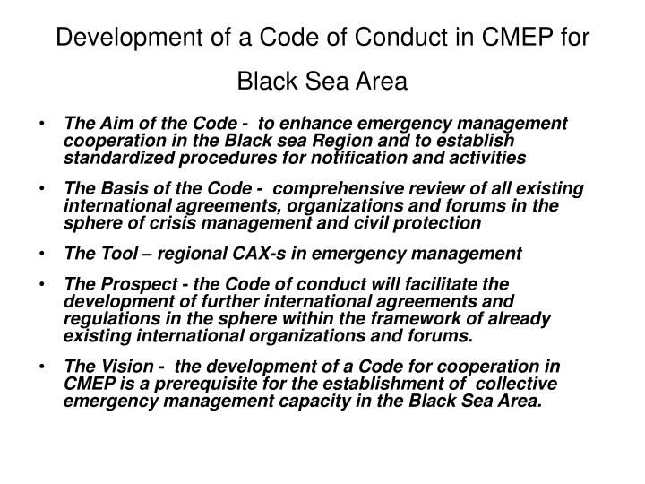 Development of a Code of Conduct in CMEP for Black Sea Area