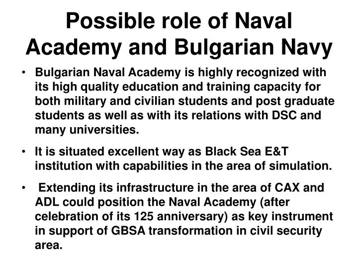 Possible role of Naval Academy and Bulgarian Navy