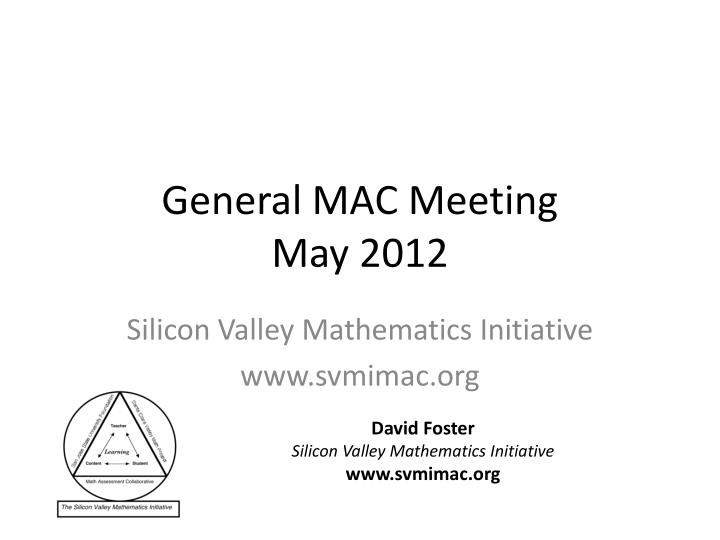 General mac meeting may 2012