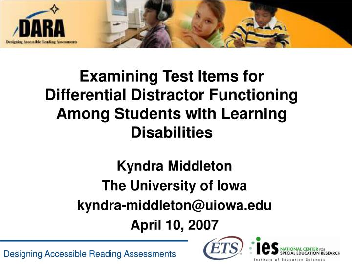 Examining Test Items for Differential Distractor Functioning Among Students with Learning Disabiliti...