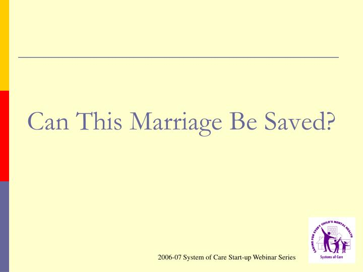 Can This Marriage Be Saved?