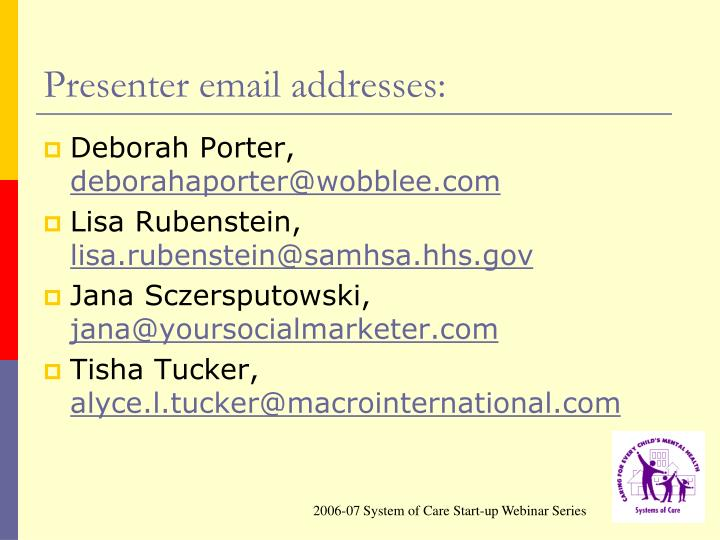Presenter email addresses: