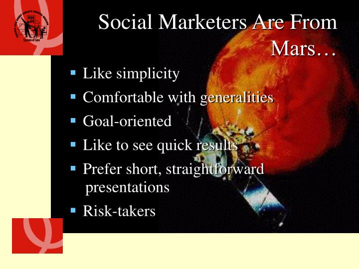 Social Marketers Are From Mars…