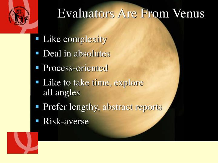 Evaluators Are From Venus