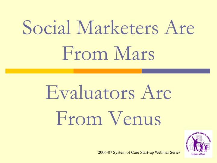 Social Marketers Are From Mars