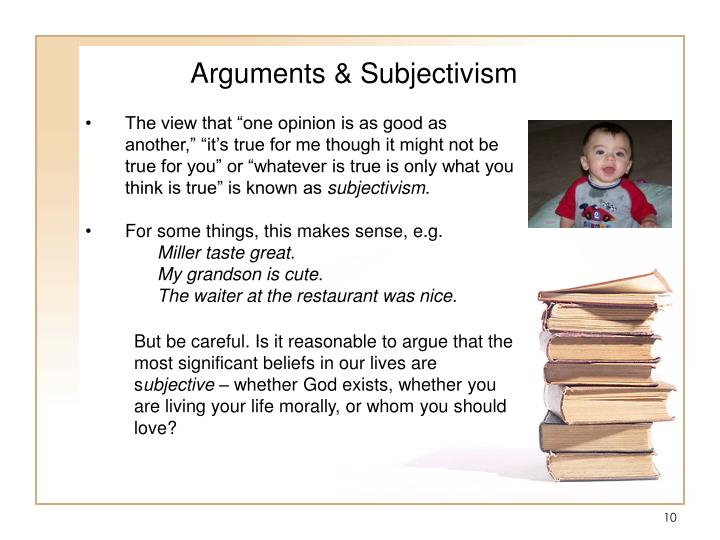 Arguments & Subjectivism