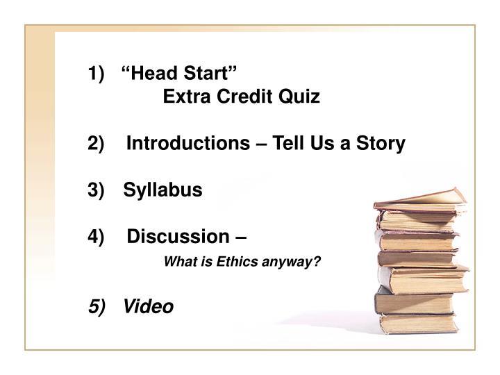 """""""Head Start"""""""