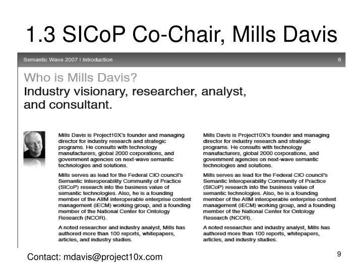 1.3 SICoP Co-Chair, Mills Davis