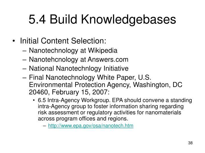 5.4 Build Knowledgebases