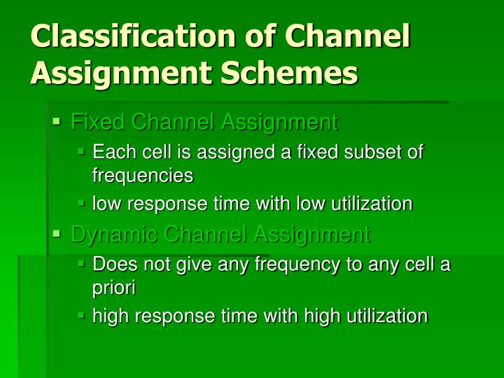 Classification of Channel Assignment Schemes