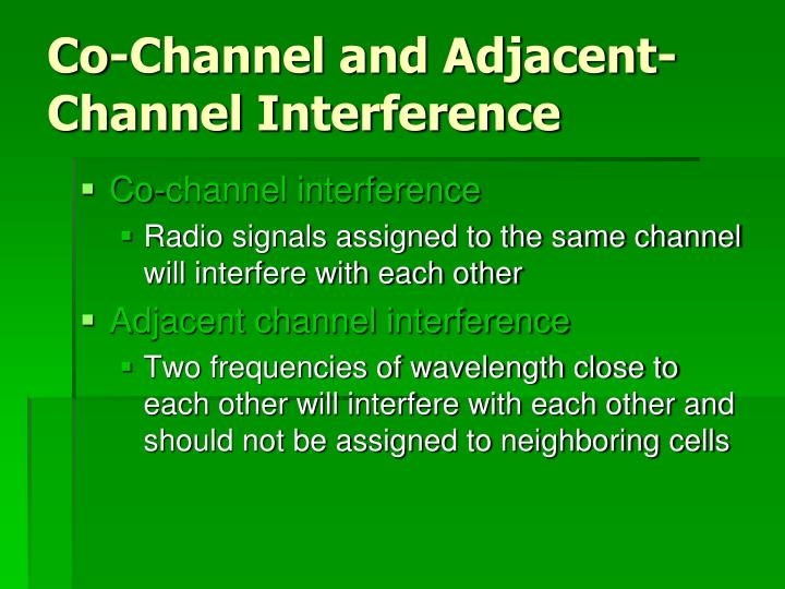Co-Channel and Adjacent-Channel Interference