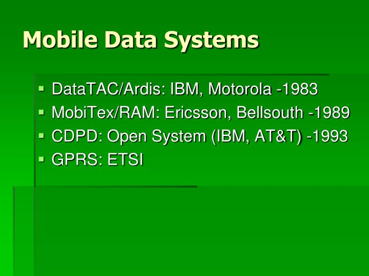 Mobile Data Systems