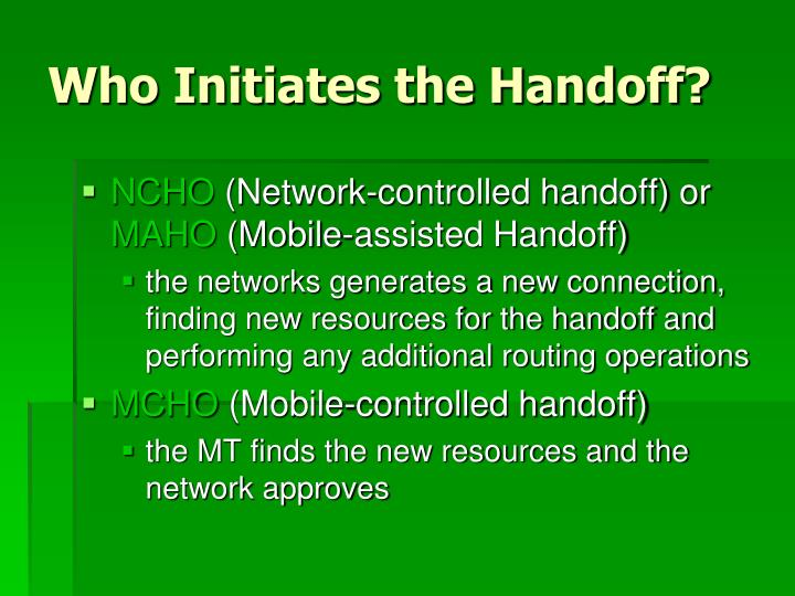 Who Initiates the Handoff?