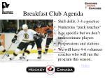 breakfast club agenda