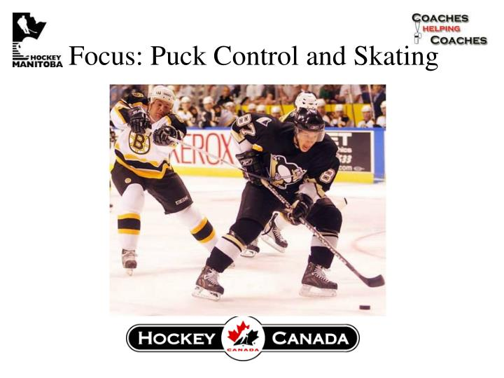 Focus: Puck Control and Skating