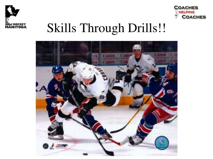 Skills Through Drills!!