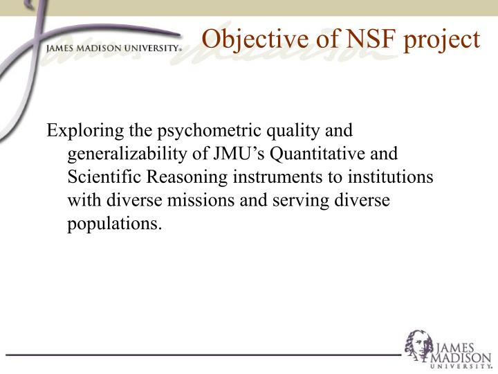 Objective of NSF project