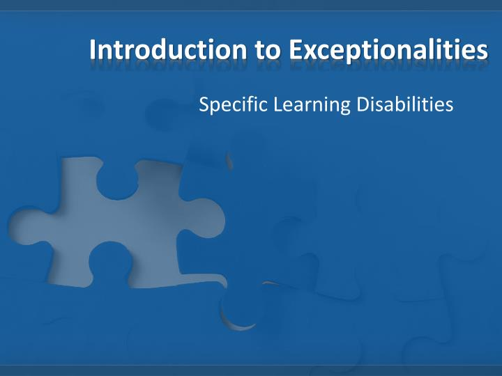 Introduction to exceptionalities