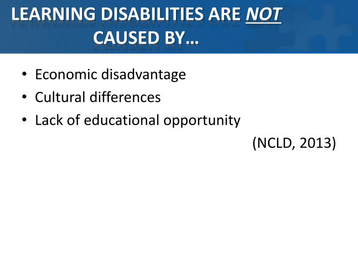 LEARNING DISABILITIES ARE