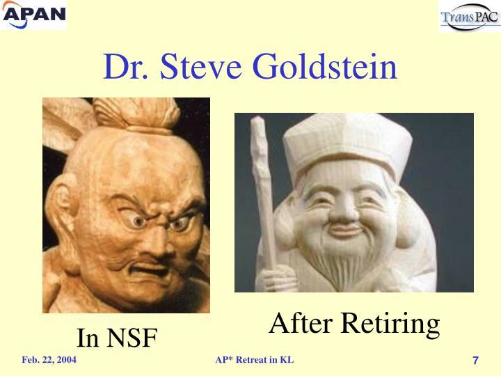 Dr. Steve Goldstein