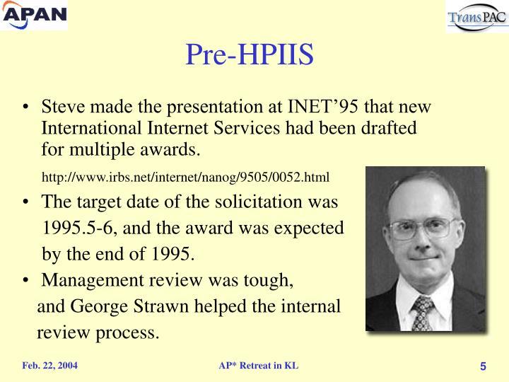 Pre-HPIIS