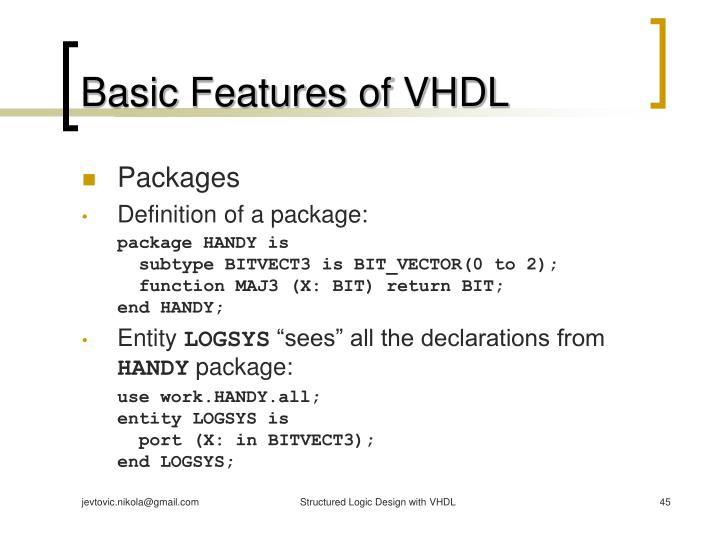 Basic Features of VHDL