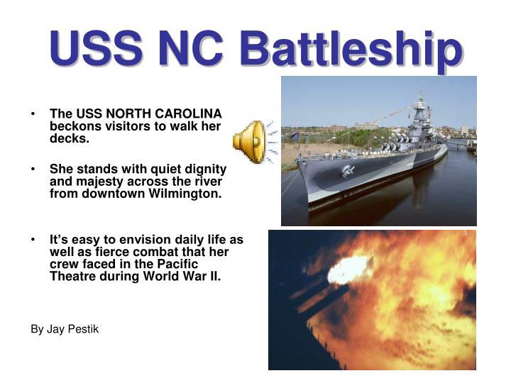 USS NC Battleship