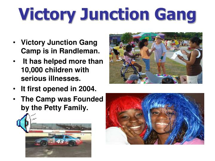 Victory Junction Gang