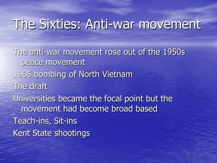 The Sixties: Anti-war movement