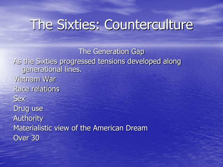 The Sixties: Counterculture
