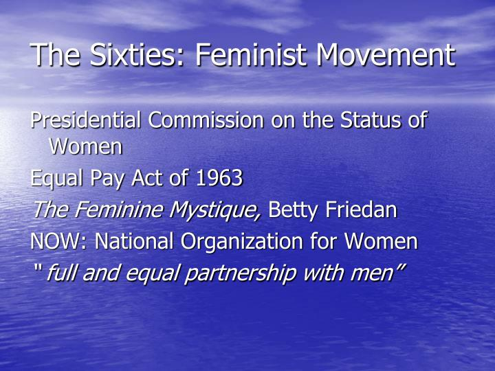 The Sixties: Feminist Movement