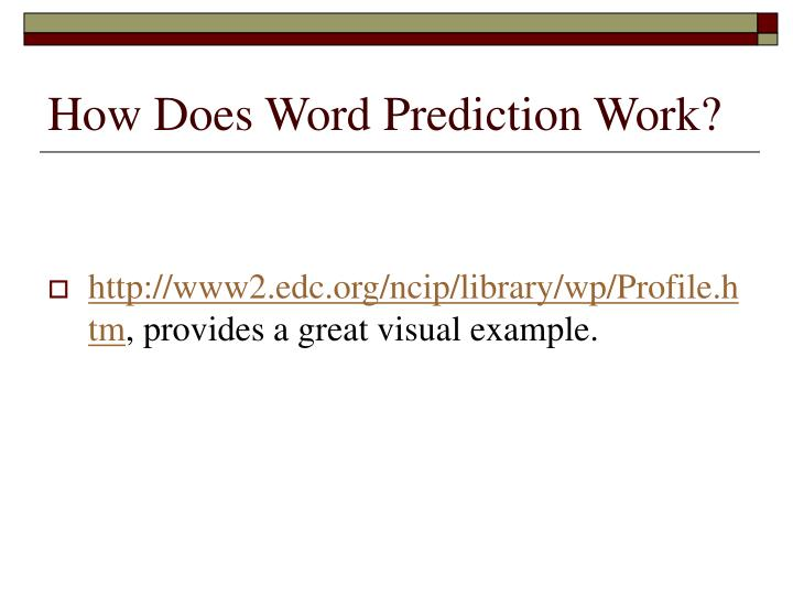 How Does Word Prediction Work?