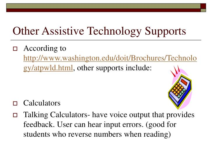 Other Assistive Technology Supports