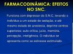 farmacodin mica efeitos no snc