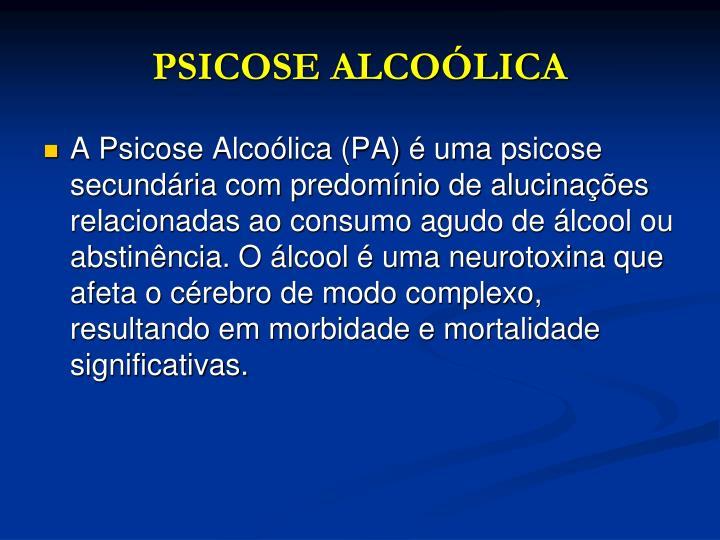 PSICOSE ALCOÓLICA