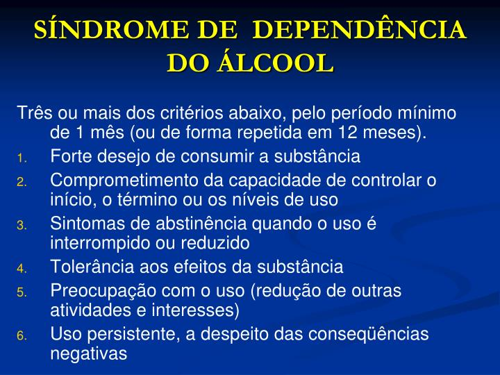 SÍNDROME DE  DEPENDÊNCIA DO ÁLCOOL