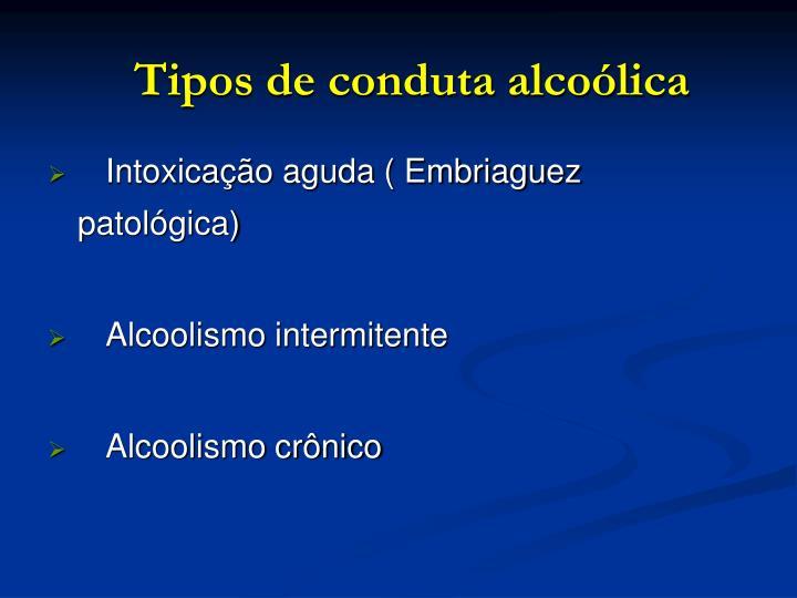 Tipos de conduta alcoólica