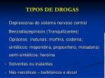 tipos de drogas2
