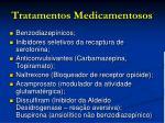 tratamentos medicamentosos
