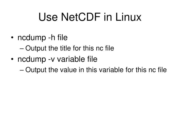 Use NetCDF in Linux