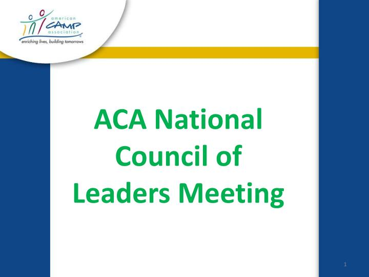 Aca national council of leaders meeting