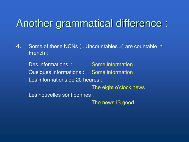 Another grammatical difference :