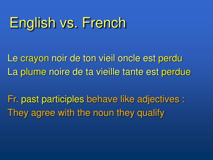 English vs. French