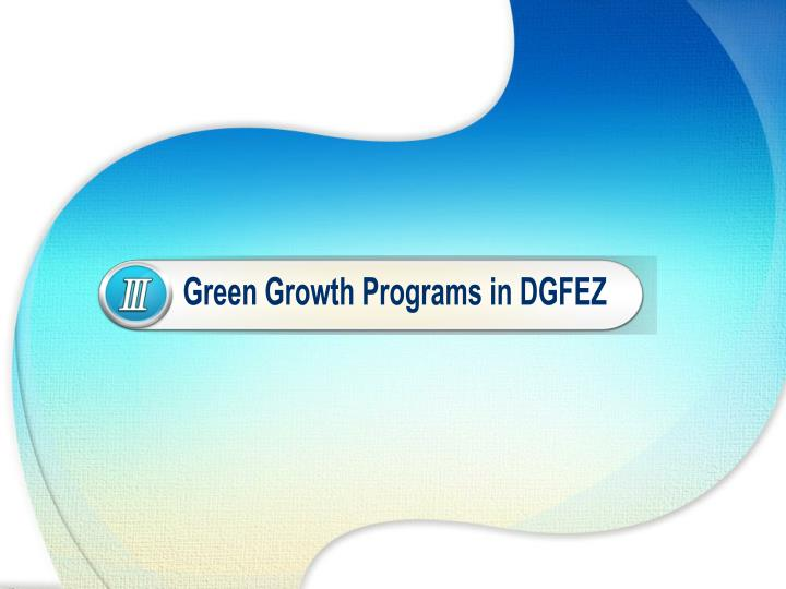 Green Growth Programs in DGFEZ