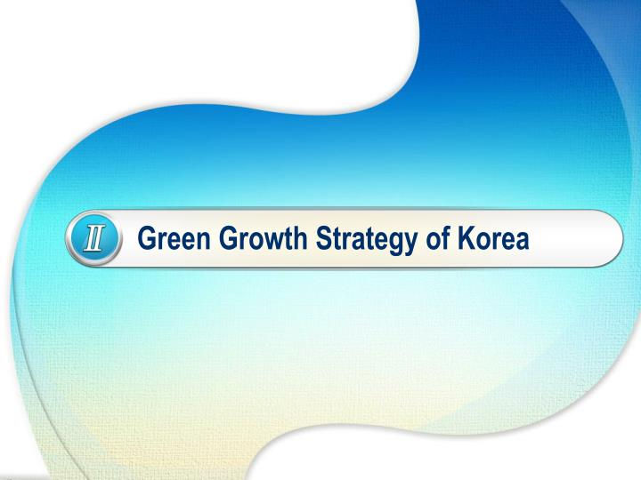 Green Growth Strategy of Korea