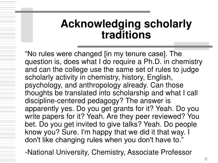 Acknowledging scholarly traditions